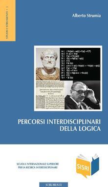 Percorsi interdisciplinari della logica - Alberto Strumia - ebook