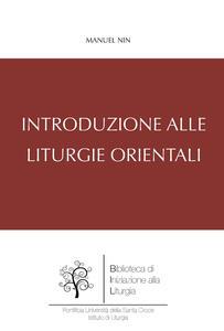 Introduzione alle liturgie orientali