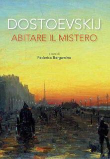Dostoevskij. Abitare il mistero - copertina