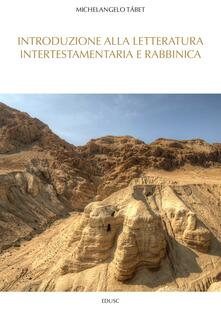 Introduzione alla letteratura intertestamentaria e rabbinica - Michelangelo Tábet - ebook