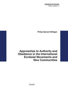 Approaches to Authority and Obedience in the International Ecclesial Movements and New Communities