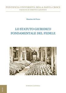 Lo statuto giuridico fondamentale del fedele