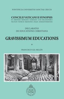 Gravissimum Educationis. Concilii Vaticanii II Synopsis Decretum de educatione christiana - Francisco Gil Hellín - ebook