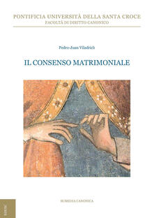 Il consenso matrimoniale - Pedro Juan Viladrich - copertina