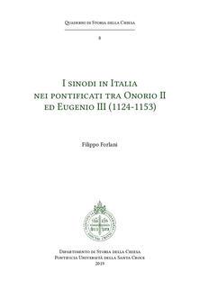 I sinodi in Italia nei pontificati tra Onorio II ed Eugenio III (1124-1153) - Filippo Forlani - copertina