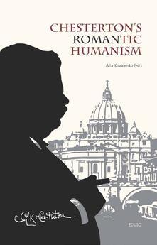 Chesterton's romantic humanism - copertina