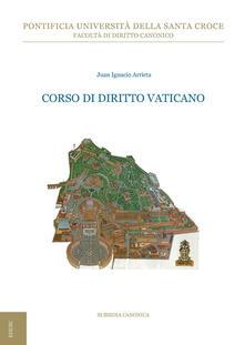 Corso di diritto vaticano - Juan Ignacio Arrieta - copertina