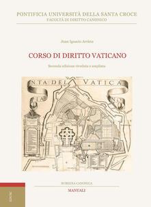 Corso di Diritto Vaticano - Juan Ignacio Arrieta - ebook