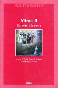 Miracoli. Dai segni alla storia