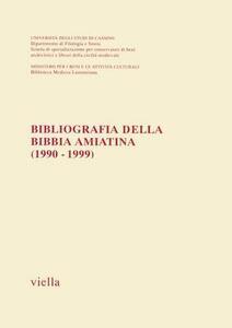 Bibliografia della Bibbia amiatina (1990-1999)