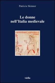 Recuperandoiltempo.it Le donne nell'Italia medievale. Secoli VI-XIII Image
