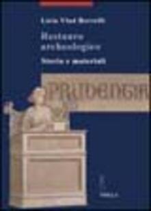 Restauro archeologico. Storia e materiali.pdf