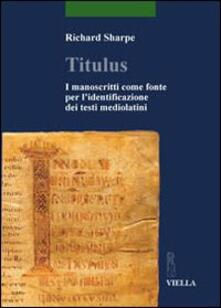 Daddyswing.es Titulus. I manoscritti come fonte per l'identificazione dei testi mediolatini Image
