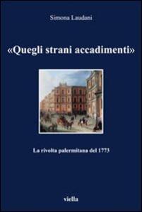 «Quegli strani accadimenti». La rivolta palermitana del 1773
