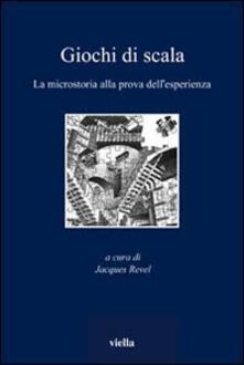 Giochi di scala. La microstoria alla prova dellesperienza.pdf