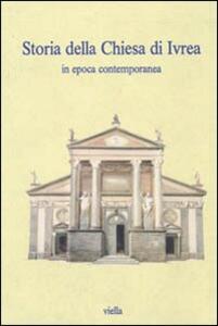 Storia della chiesa di Ivrea in epoca contemporanea