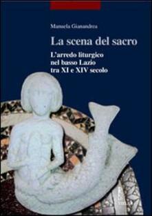 Associazionelabirinto.it La scena del sacro. L'arredo liturgico nel basso Lazio tra XI e XIV secolo Image