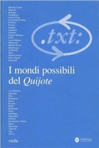 Critica del testo. Vol. 9: 1-2: I mondi possibili del Quijote.