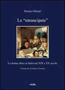 Libro Le «emancipate». Le donne ebree in Italia nel XIX e XX secolo Monica Miniati