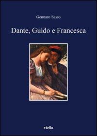 Image of Dante, Guido e Francesca. L'amore nel V canto dell'Inferno