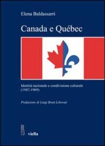 Canada e Québec. Identità nazionale e condivisione culturale (1947-1969)