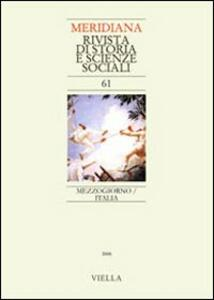 Meridiana (2008). Vol. 61: Mezzogiorno/Italia.