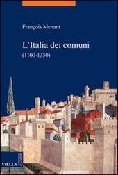 L' Italia dei comuni (1100-1350)