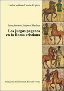 Los juegos paganos en la Roma cristiana