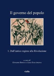 Radiospeed.it Il governo del popolo. Vol. 1: Dall'antico regime alla rivoluzione. Image