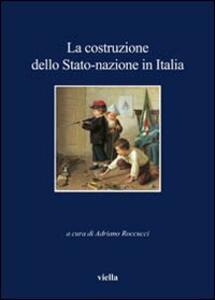 La costruzione dello Stato-nazione in Italia