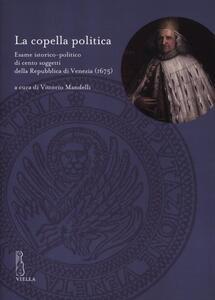La copella politica. Esame istorico-politico di cento soggetti della Repubblica di Venezia (1675)