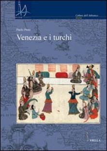 Venezia e i turchi - Paolo Preto - copertina
