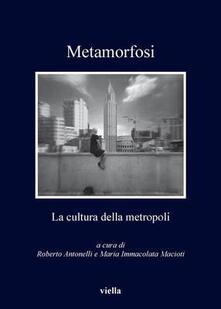 Letterarioprimopiano.it Metamorfosi. La cultura della metropoli Image