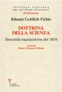Dottrina della scienza. 2ª esposizione del 1804