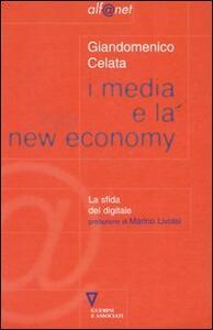 I media e la new economy. La sfida digitale