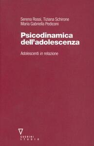 Psicodinamica dell'adolescenza. Adolescenti in relazione