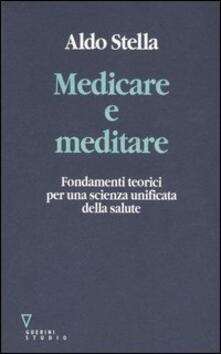 Medicare e meditare. Fondamenti teorici per una scienza unificata della salute.pdf