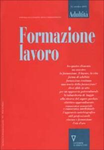 Formazione lavoro. Rivista semestrale sulla condizione adulta e i processi formativi. Vol. 16