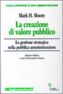 La creazione di valore pubblico. La gestione strategica nella pubblica amministrazione