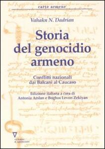 Storia del genocidio armeno. Conflitti nazionali dai Balcani al Caucaso