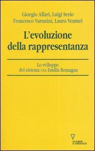 L' evoluzione della rappresentanza. Lo sviluppo del sistema CNA Emilia Romagna