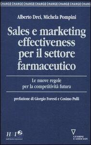 Sales e marketing effectiveness per il settore farmaceutico. Le nuove regole per la competitività futura