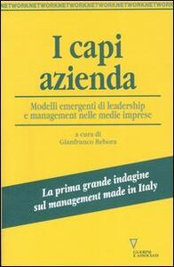 I capi azienda. Modelli emergenti di leadership e management nelle medie imprese