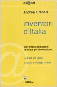 Inventori d'Italia. Dall'eredità del passato la chiave per l'innovazione