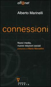 Connessioni. Nuovi media, nuove relazioni sociali