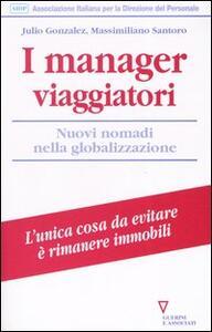 I manager viaggiatori. Nuovi nomadi nella globalizzazione