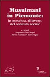 Musulmani in Piemonte. In moschea, al lavoro, nel contesto sociale