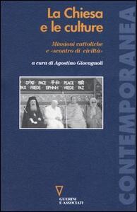 La Chiesa e le culture. Missioni cattoliche e «scontro di civiltà»