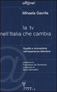 La TV nell'Italia che cambia. Qualità e innovazione nell'esperienza televisiva