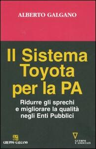 Il sistema Toyota per la PA. Ridurre gli sprechi e migliorare la qualità negli Enti Pubblici